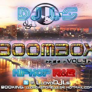 DJ L'S BOOMBOX VOL3 Hip Hop & R&B Mixtape Hosted By Bwoywonder