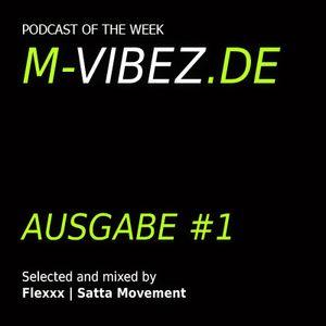 M-Vibez.de Podcast #1 - Satta Movement