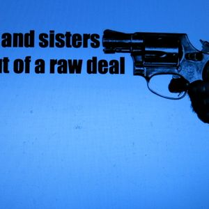 brothers_and_sisters_opting_out_of_a_raw_deal