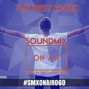 Soundmix On Air 060 - Partyhunterzz