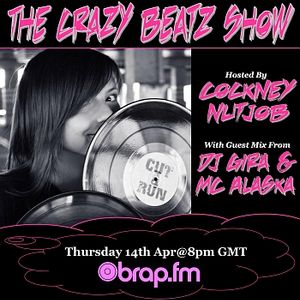 DJ GIRA & MC ALASKA GUEST MIX FOR THE CRAZY BEATZ SHOW ON BRAP FM
