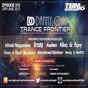 Danny Oh – Trance Frontier 313 (24.06.2015)