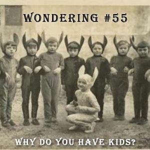 wondering 55# - children