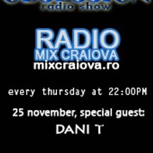 Radio Mix Craiova 25-11-2010 Alexandru Popovici & special guest: Dani T