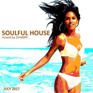 Soulful House Mix / July 2017