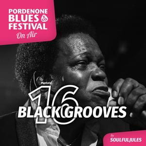 Black Grooves ep. 16 by SoulfulJules + Slim's Picks