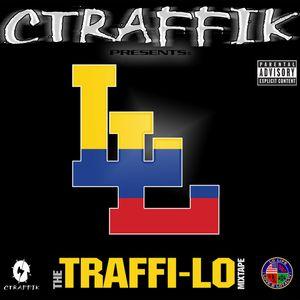 The TRAFFI-LO Mixtape