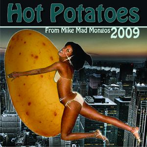 HOT POTATOES 2009