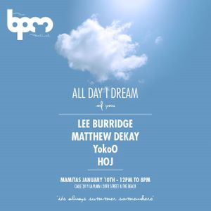 Lee Burridge & Matthew Dekay - Live @ All Day I Dream, The BPM Festival, Mamita's (10.01.2015)
