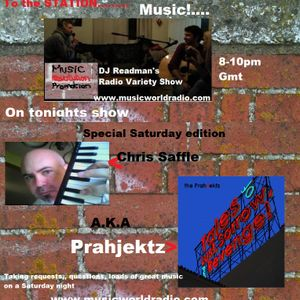 Radio Variety Show: Prahjektz (Chris Saffle)Saturday Special