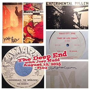 The Deep End with Joey Mudd / Show #102 / August 12, 2015