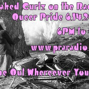 3 Naked Gurlz on the Radio - Queer show! 06.14.12