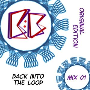Back into the Loop Mix 01 - Original Edition