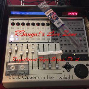 RBanga!'s Love Zone Tape Series: Black Queens In The Twilight