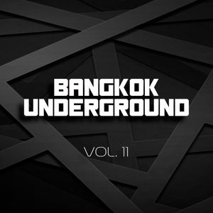 Bangkok Underground VOL.11 | TSS | Dale Howard collection | 13th July 16
