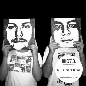 Attemporal - OHMcast #073 by OnlyHouseMusic.org