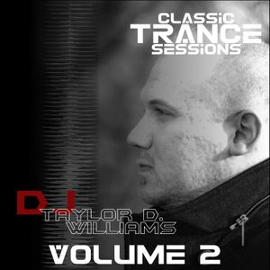 Classic Trance Sessions: Volume 2