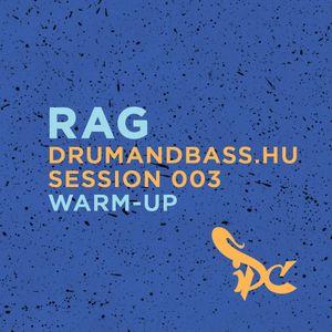 Rag - Drumandbass.hu Session 003 warm-up
