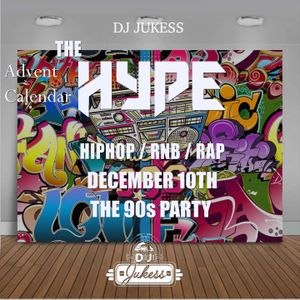 #TheAdventHype Day 10: 90s Party Rap, Hip-Hop and R&B Mix - Instagram: DJ_Jukess