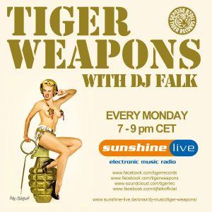 Sunshine Live Radio Tiger Weapons (Episode 128 - 07.07.2014)