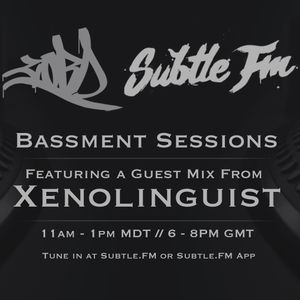 CORD - Bassment Sessions On Subtle.FM with Xenolinguist [07.07.2017] [036]