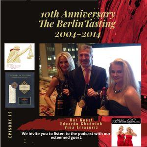 Episode 12: 10th Anniversary -The Berlin Tasting - Eduardo Chadwick- Interview 2014