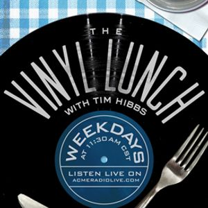 2016/03/08 The Vinyl Lunch with guest Andy Logan