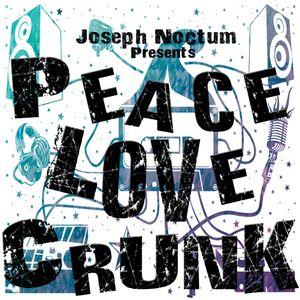 Joseph Noctum - Peace Love Crunk
