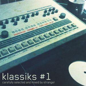 klassiks #1 - mixed by stranger