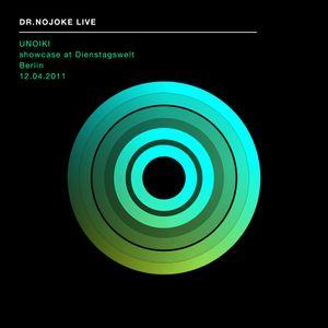 DR.NOJOKE  live in Berlin 12-04-2011 UNOIKI showcase