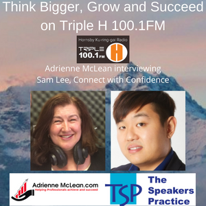 Think Bigger, Grow and Succeed Series #2 with Sam Lee