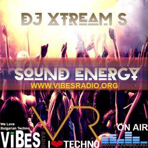 DJ Xtream S - Sound Energy 18 May 2018