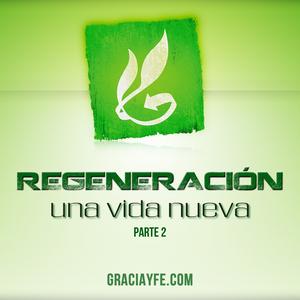 Regeneración (Parte 2)
