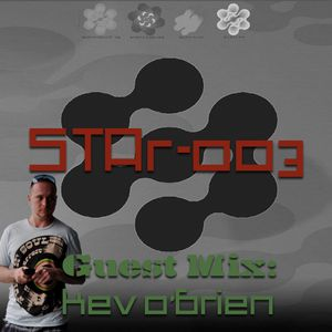 STAr-003 Hosted by GM Dan w/ Guest Mix from Kev O'brien