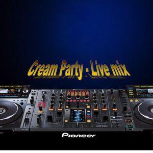 Cream Party - Live Mix