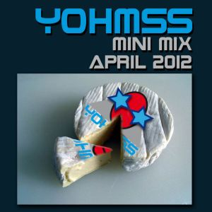 YOHMSS MINI MIX, APRIL 2012