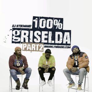 100% Griselda Part 2 (DJ Stikmand)
