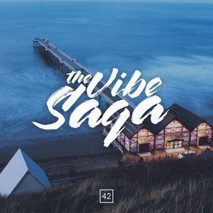 The Vibe Saga #42