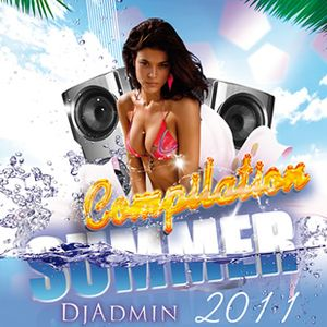 Summer Compilation 2011 (DjAdmin)