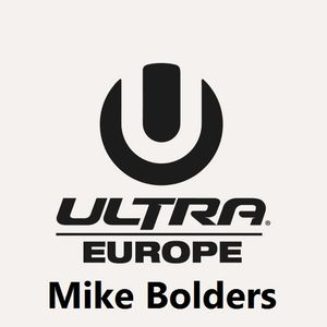 Ultra Europe DJ Contest - Mike Bolders