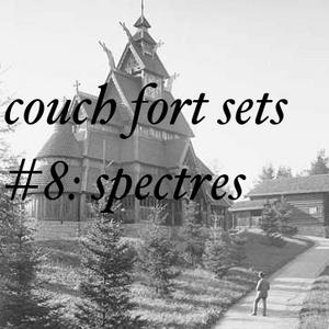 Set #8: Spectres