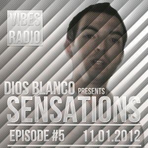 Dios Blanco - Sensations #5 (11.01.2012)