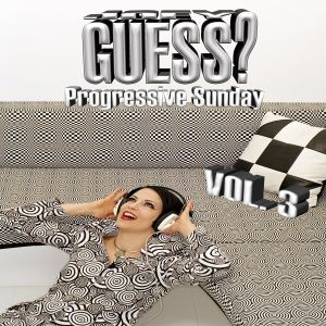 Joey Guess - Progressive Sunday Vol.3