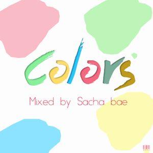 Colors - Mixed by Sacha Bae