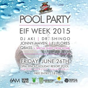 EIF Pool Party opening mix 062615