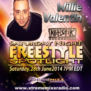 SATURDAY NIGHT FREESTYLE SPOTLIGHT WITH DJ LEXX SPECIAL GUEST FROM ARTISTIK RECORDS WILLIE VALENTIN