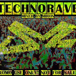 Technorave - mixed by Miron