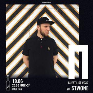 Stwone - Radio Plato Guest List #030