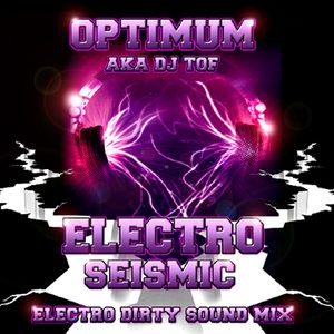 ELECTRO SEISMIC - DJ OPTIMUM