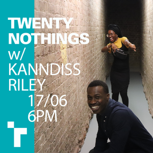 Twenty Nothings with Muyiwa Adigun & Kanndiss Riley - 17 June 2019